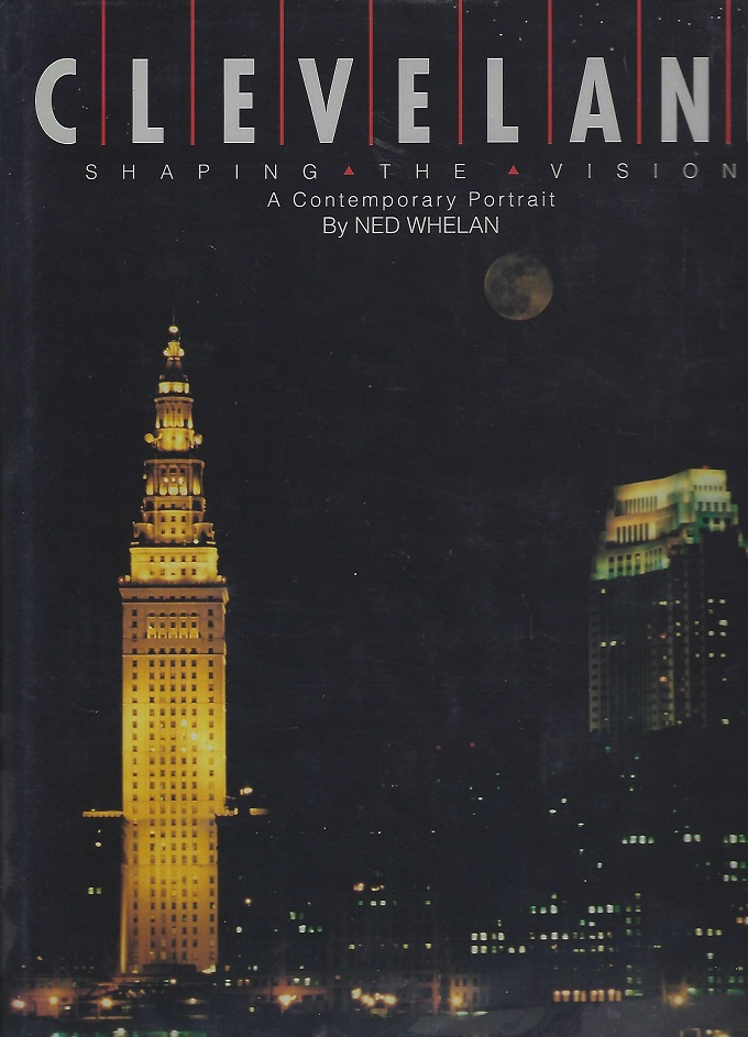 Image for Cleveland : Shaping the Vision