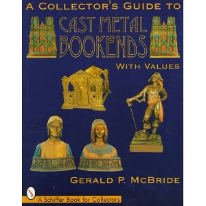 Image for Collector's Guide to Cast Metal Bookends