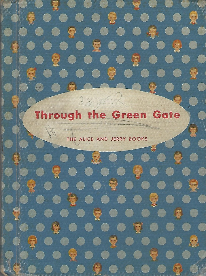 Image for Through the Green Gate (An Alice and Jerry book)
