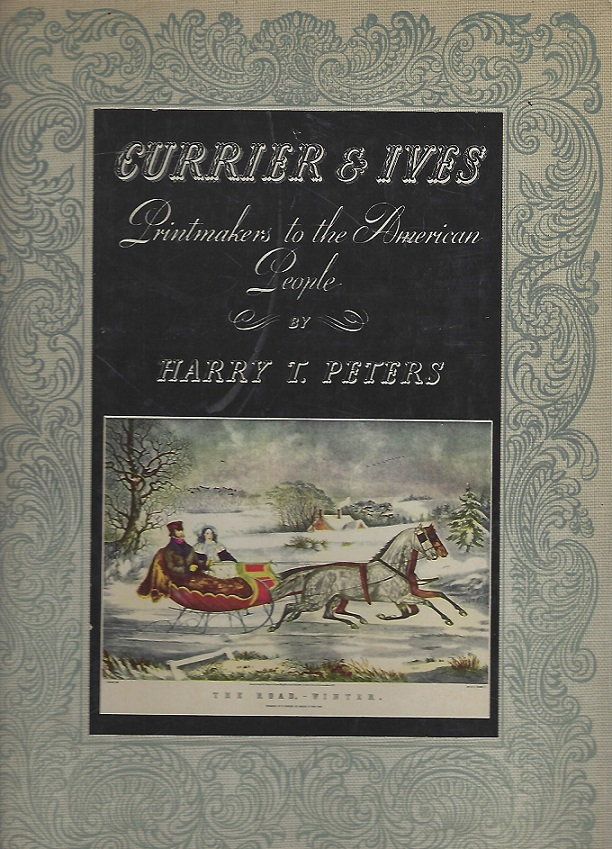 Image for Currier & Ives Printmakers to the American People