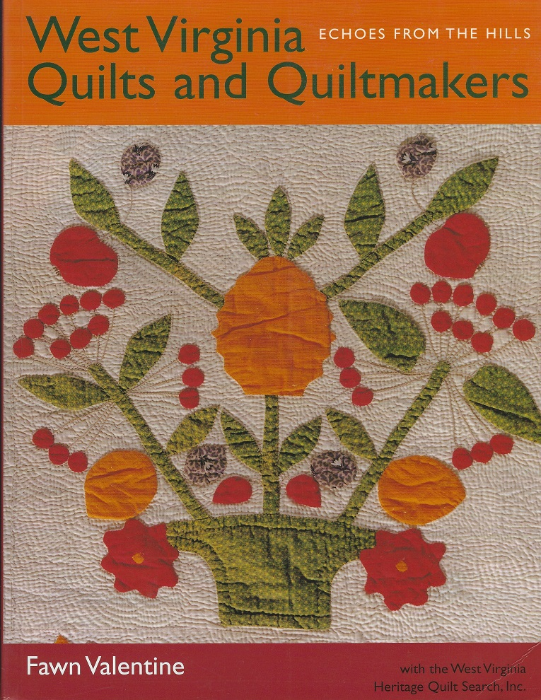 Image for West Virginia Quilts and Quiltmakers : Echoes from the Hills