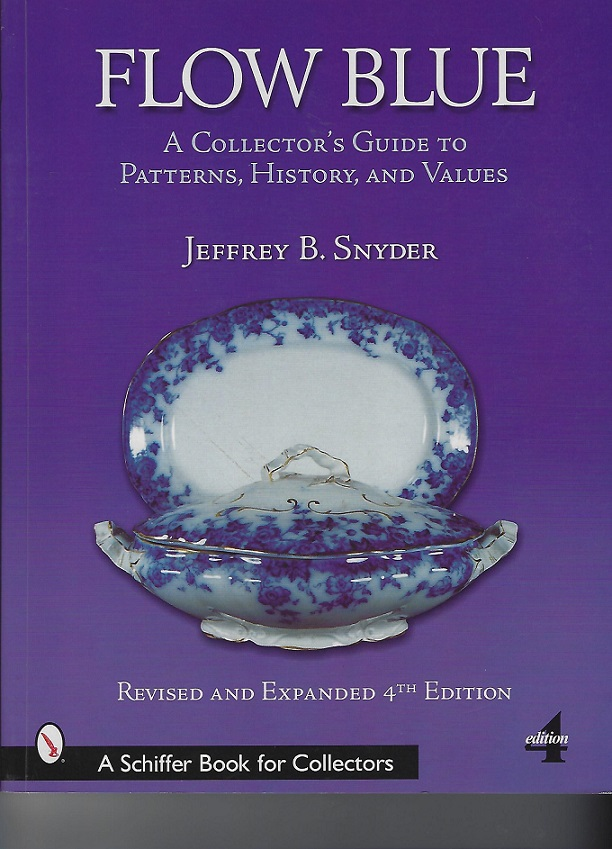 Image for Flow Blue : A Collector's Guide to Patterns, History and Values (A Schiffer Book for Collectors Ser.)