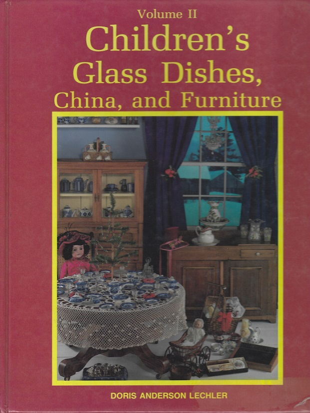 Image for Children's Glass Dishes, China, and Furniture Volume II