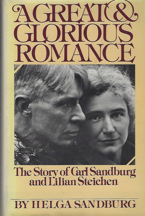 Image for Great & Glorious Romance; the Story of Carl Sandburg and Lilian Steichen