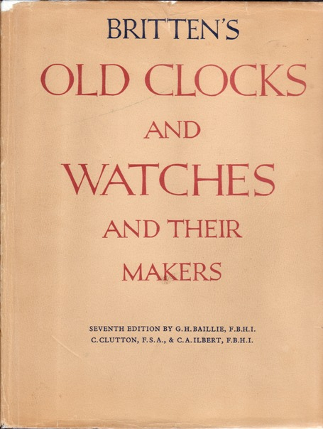 Image for Britten's Old Clocks and Watches and Their Makers