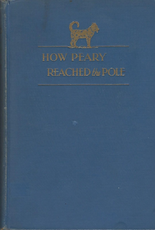 Image for How Peary Reached the Pole; the Personal Story of His Assistant