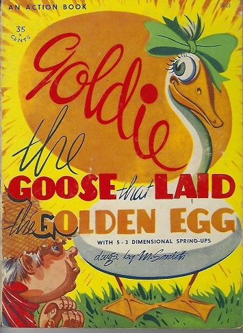 Image for Goldie the Goose That Laid the Golden Egg  an Action Book