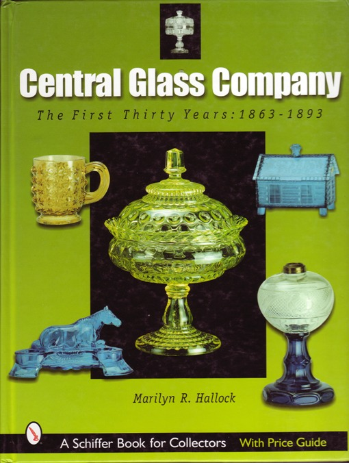 Image for Central Glass Company : The First Thirty Years, 1863-1893