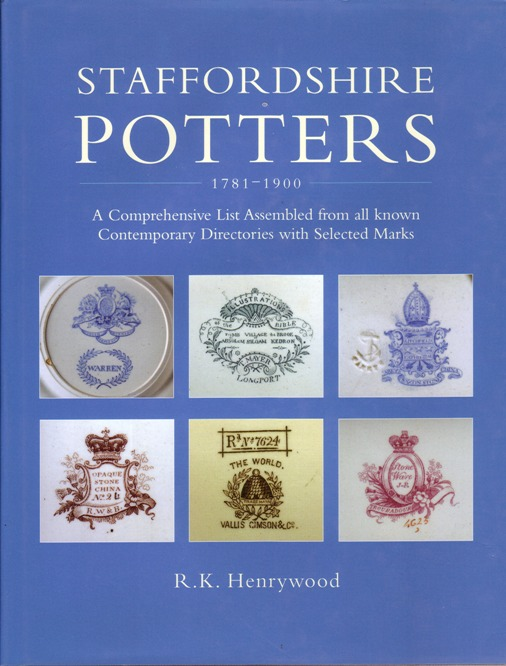 Image for Staffordshire Potters 1781-1900 : A Comprehensive List Assembled from All Known Contemporary Directories with Selected Marks