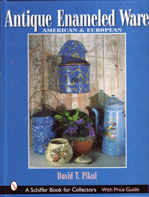 Image for Antique Enameled Ware, American and European