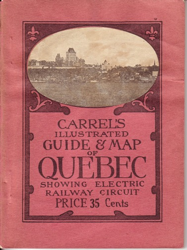 Image for Carrel's Illustrated Guide & Map of Quebec Showing Electric Railway Circuit