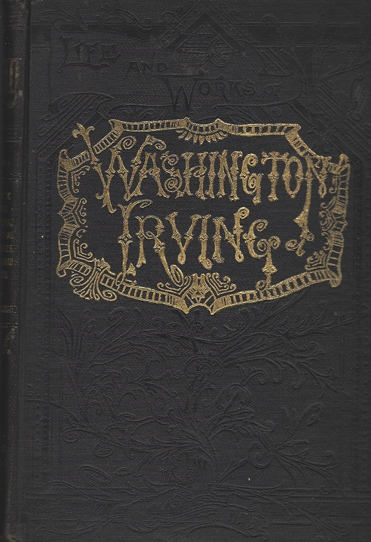 Image for Life and Works of Washington Iriving 3 Volumes