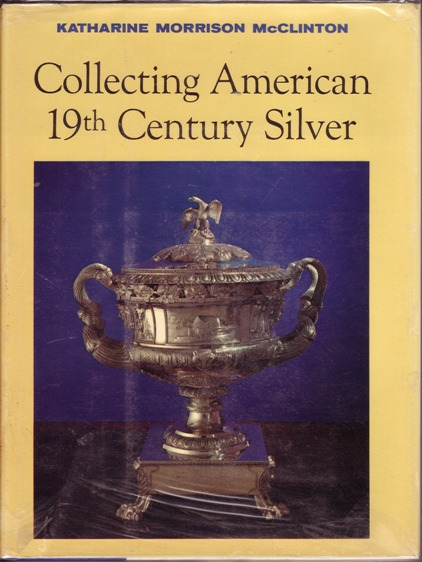 Image for Collecting American 19th Century Silver