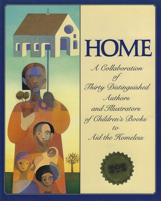 Image for Home : A Collaboration of Thirty Authors and Illustrators of Children's Books to Aid the Homeless