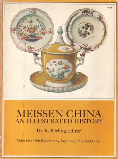 Image for Meissen China : An Illustrated History