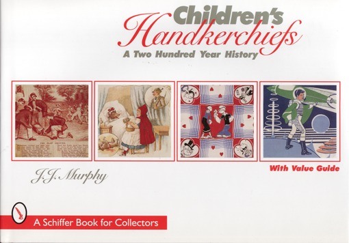 Image for Children's Handkerchiefs: A Two Hundred Year History