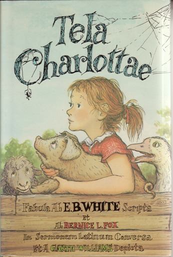 Image for Tela Charlottae/Charlotte's Web: Latin Edition