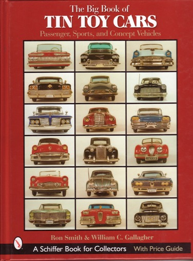 Image for The Big Book of Tin Toy Cars: Passenger, Sports, and Concept Vehicles