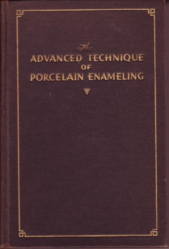 Image for Advanced Technique of Porcelain Enameling