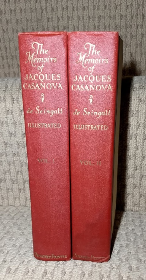 Image for Memoirs of Jacques Casanova De Seingalt Prince of Adventurers and the Most Indomiatable of Lovers, 2 Volumes
