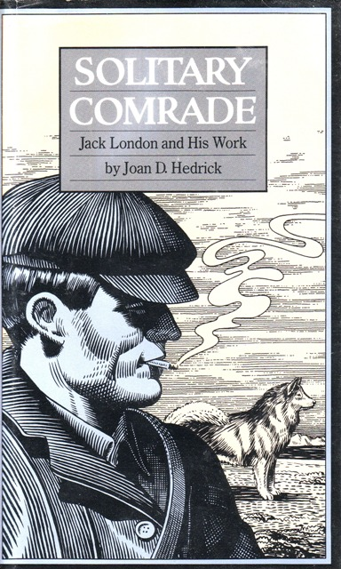 Image for Solitary Comrade: Jack London and His Work
