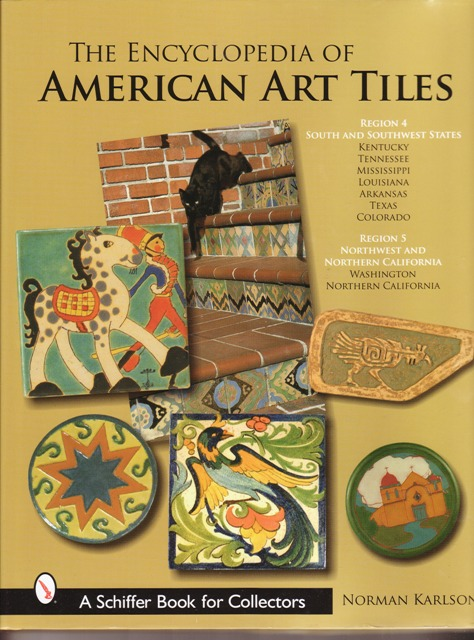Image for Encyclopedia of American Art Tiles: Region 4 South And Southwestern States; Region 5 Northwest And Northern California