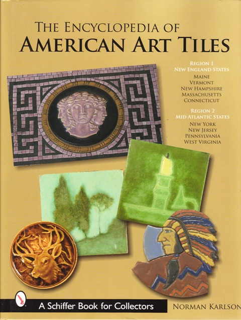 Image for Encyclopedia of American Art Tiles: Region 1 New England States; Region 2 Mid-atlantic States