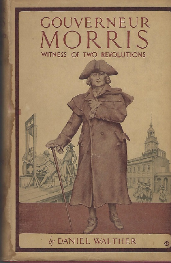 Image for Gouverneur Morris Witness of Two Revolutions