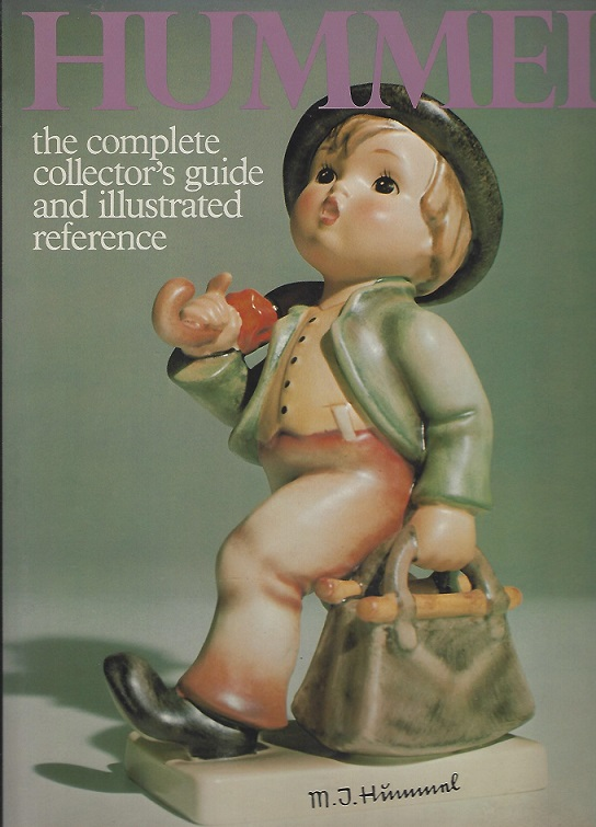 Image for Hummel; the Complete Collector's Guide and Illustrated Reference
