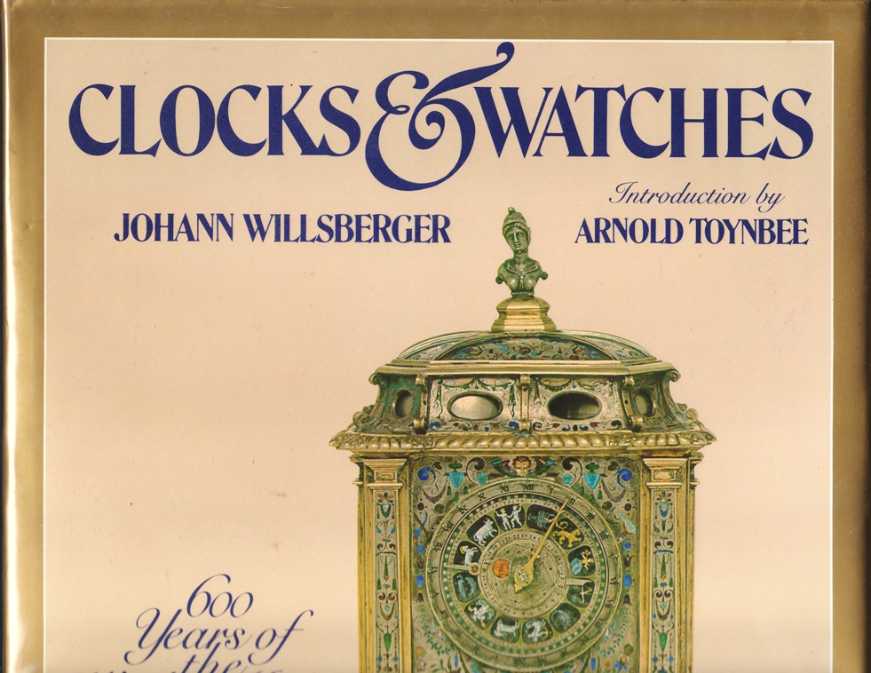 Image for Clocks & Watches: Six Hundred Years of the World's Most Beautiful Timepieces