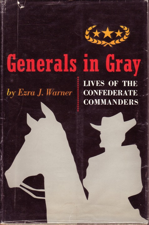 Image for Generals in Gray; Lives of the Confederate Commanders