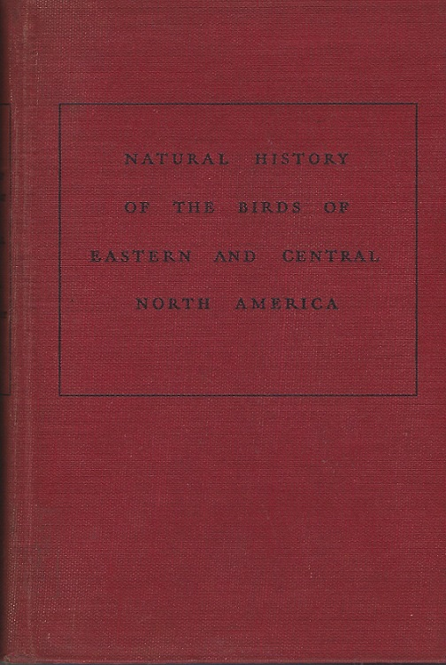 Image for Natural History of the Birds of Eastern and Central North America