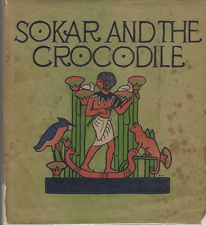 Image for Sokar and the Crocodile; a Fairy Story of Egypt