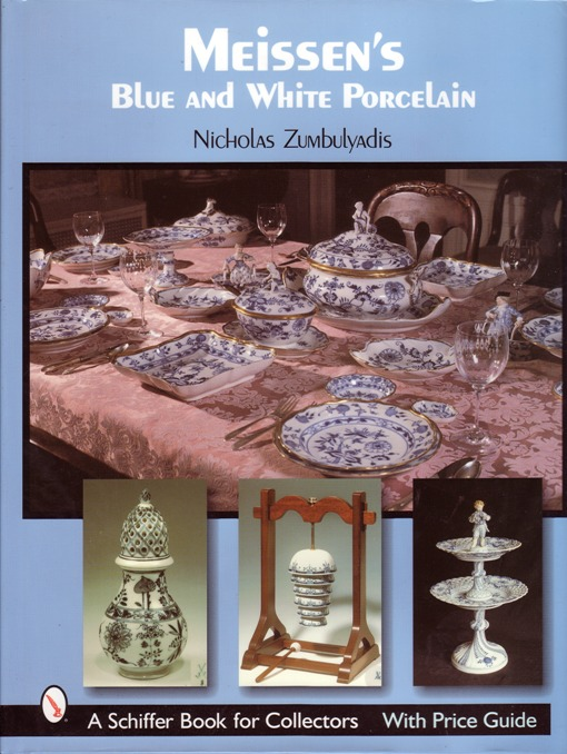 Image for Meissen's Blue and White Porcelain