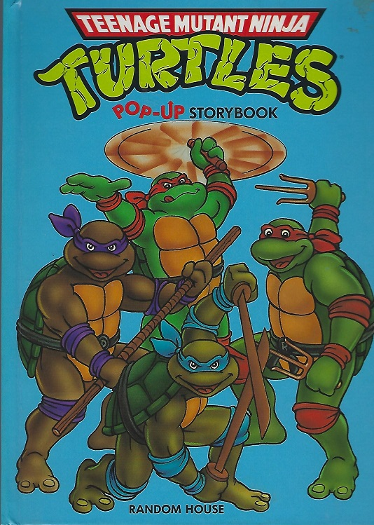 Image for Teenage Mutant Ninja Turtles Pop-Up Storybook