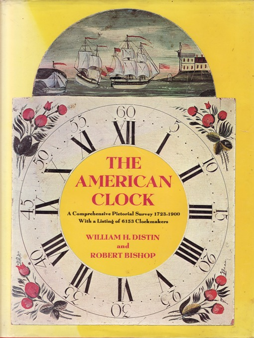 Image for American Clock: A Comprehensive Pictorial Survey 1723-1900, With a Listing of 6153 Clockmakers