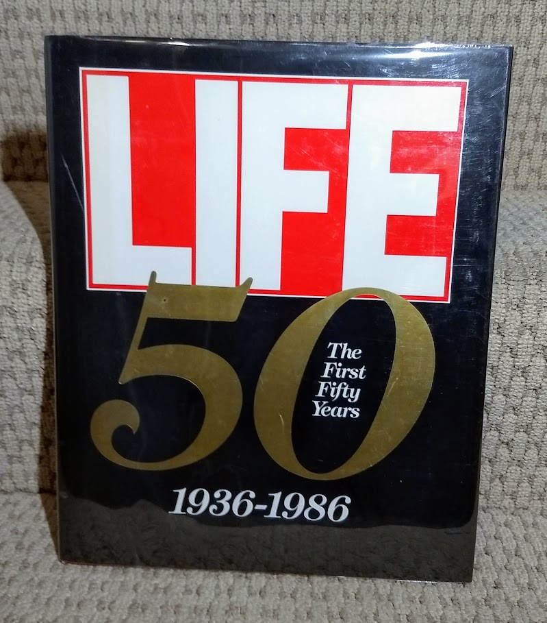 Image for Life: The First Fifty Years 1936-1986