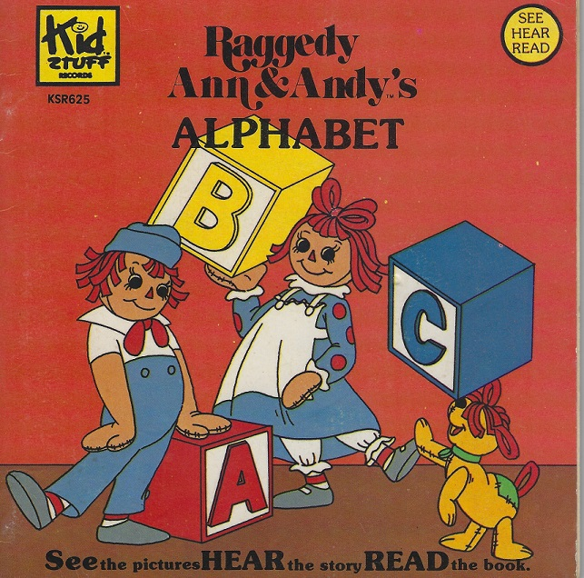Image for Raggedy Ann & Andy's Alphabet:  See, Hear, Read (with record)