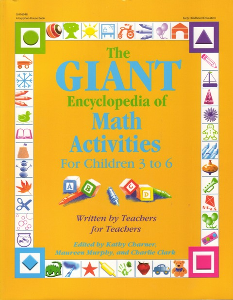 Image for Giant Encyclopedia of Math Activities for Children 3 to 6