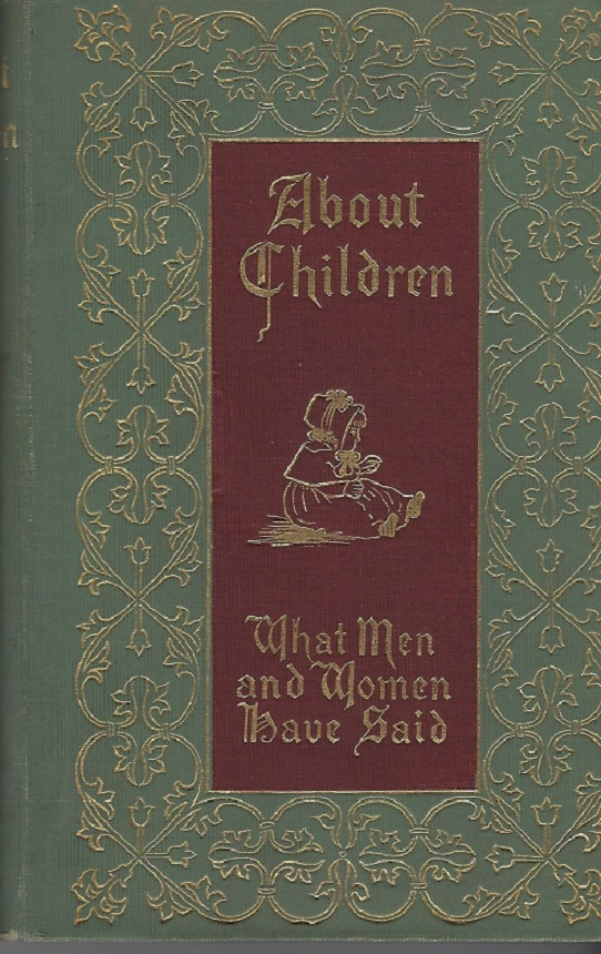 Image for About Children:  What Men and Women Have Said