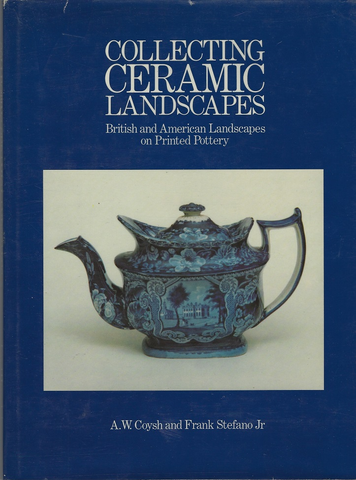 Image for Collecting Ceramic Landscapes: British and American Landscapes on Printed Pottery
