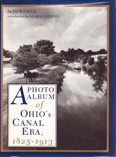 Image for A Photo Album of Ohio's Canal Era, 1825-1913