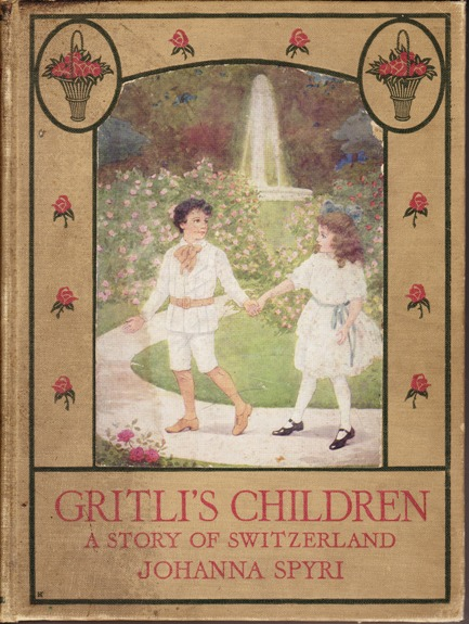 Image for Gritli's Children; a Story of Switzerland