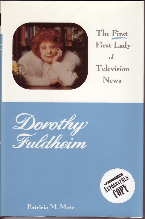 Image for Dorothy Fuldheim: First First Lady of Television News