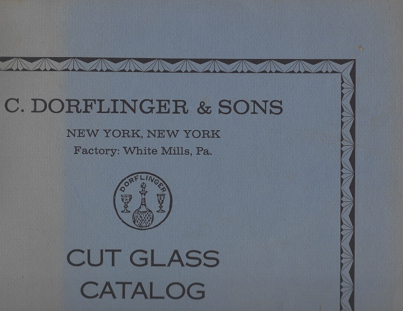 Image for Cut Glass Catalog:  C. Dorflinger & Sons