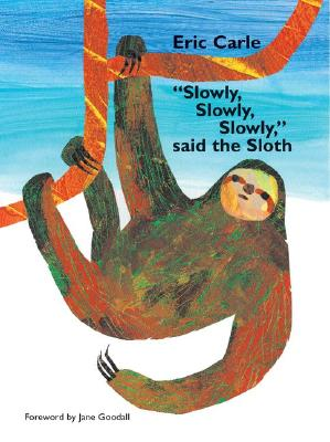 Image for Slowly, Slowly, Slowly Said the Sloth