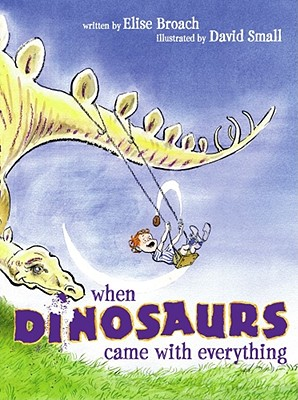 Image for When Dinosaurs Came with Everything