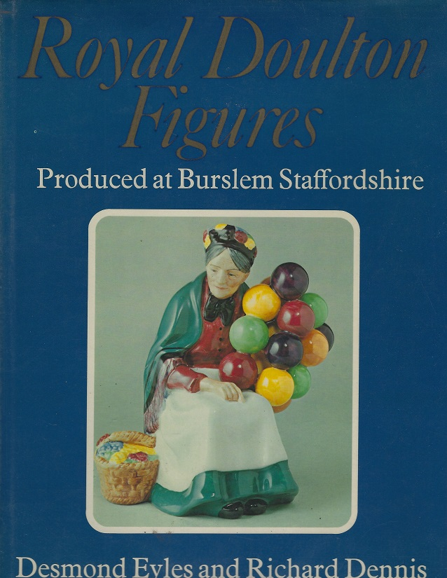 Image for Royal Doulton Figures: Produced at Burslem Staffordshire
