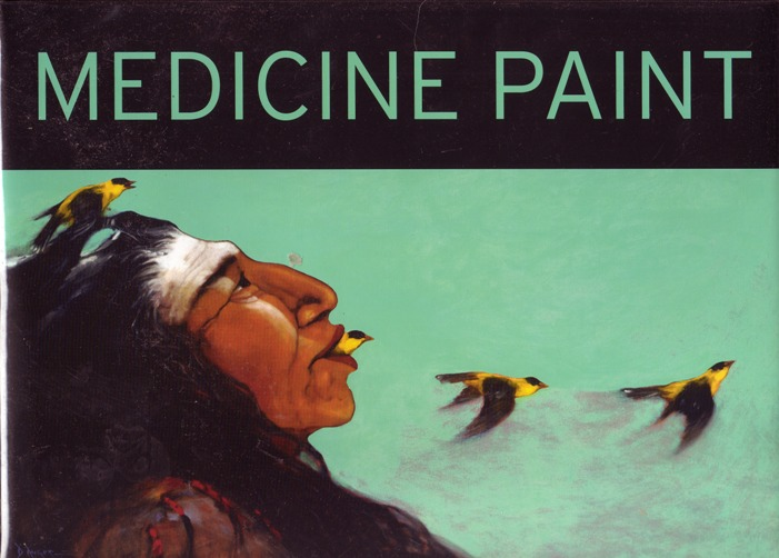 Image for Medicine Paint:  The Art of Dale Auger