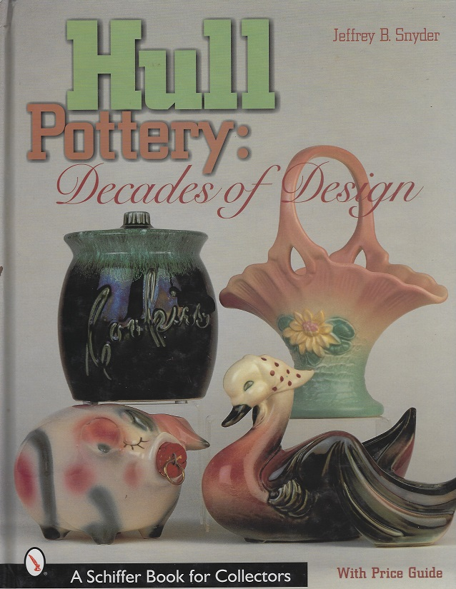 Image for Hull Pottery Decades of Design